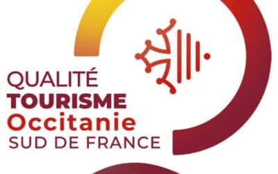 Un gage de qualité avec le Label Qualité tourisme Occitanie Sud de France